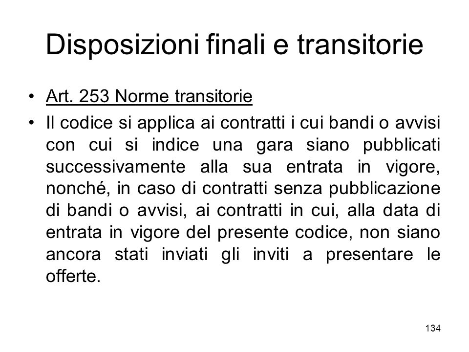 Disposizioni finali e transitorie