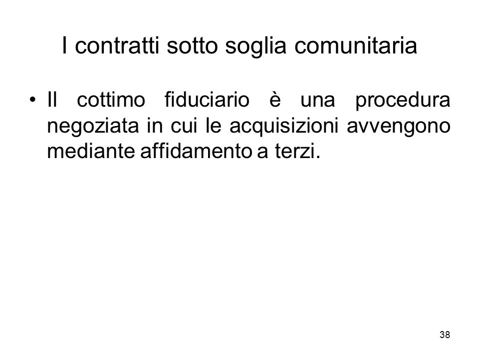 I contratti sotto soglia comunitaria