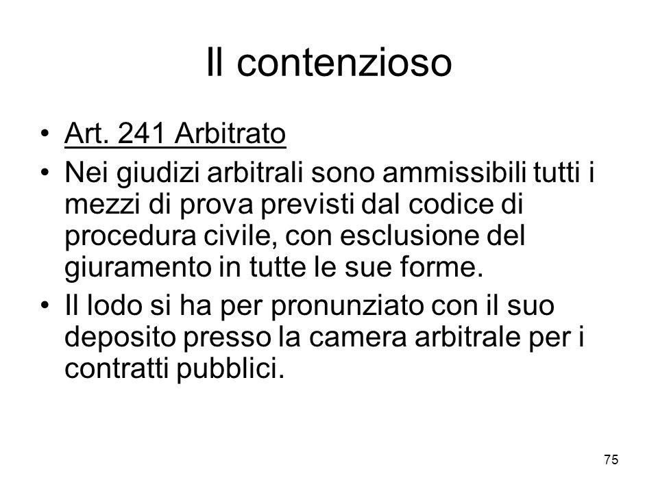 Il contenzioso Art. 241 Arbitrato