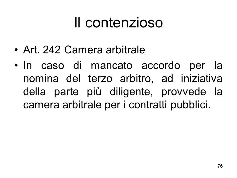 Il contenzioso Art. 242 Camera arbitrale