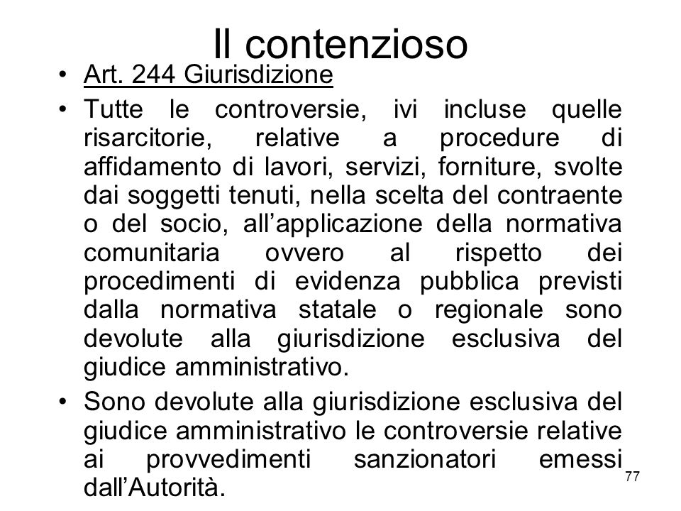 Il contenzioso Art. 244 Giurisdizione
