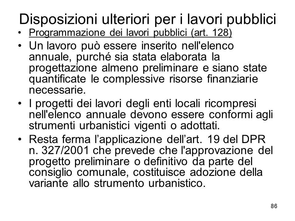 Disposizioni ulteriori per i lavori pubblici