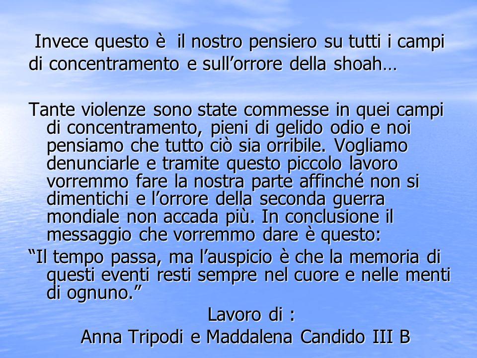 Anna Tripodi e Maddalena Candido III B