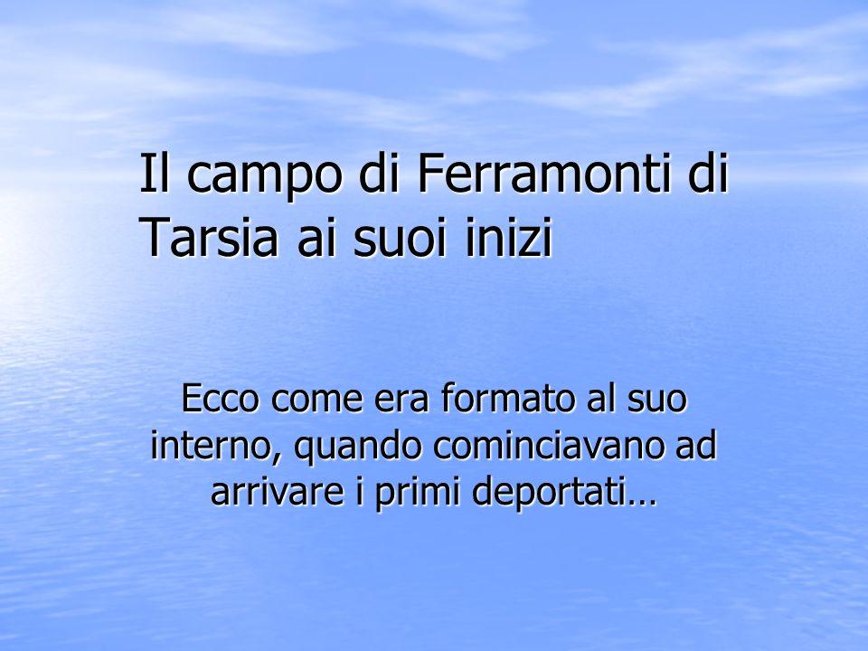 Il campo di Ferramonti di Tarsia ai suoi inizi