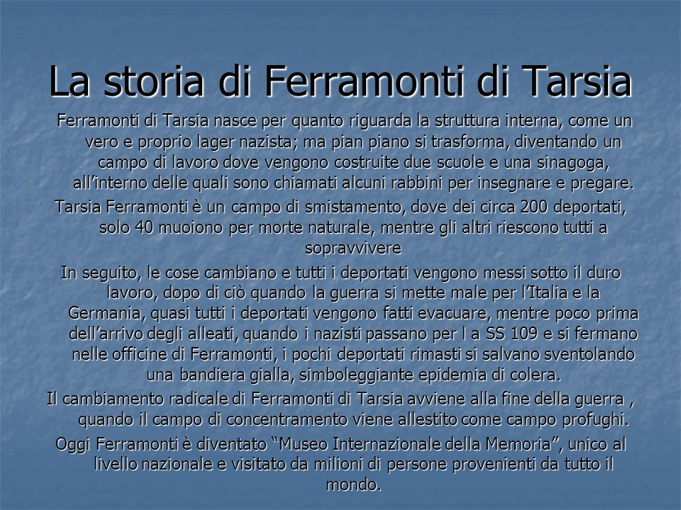 La storia di Ferramonti di Tarsia