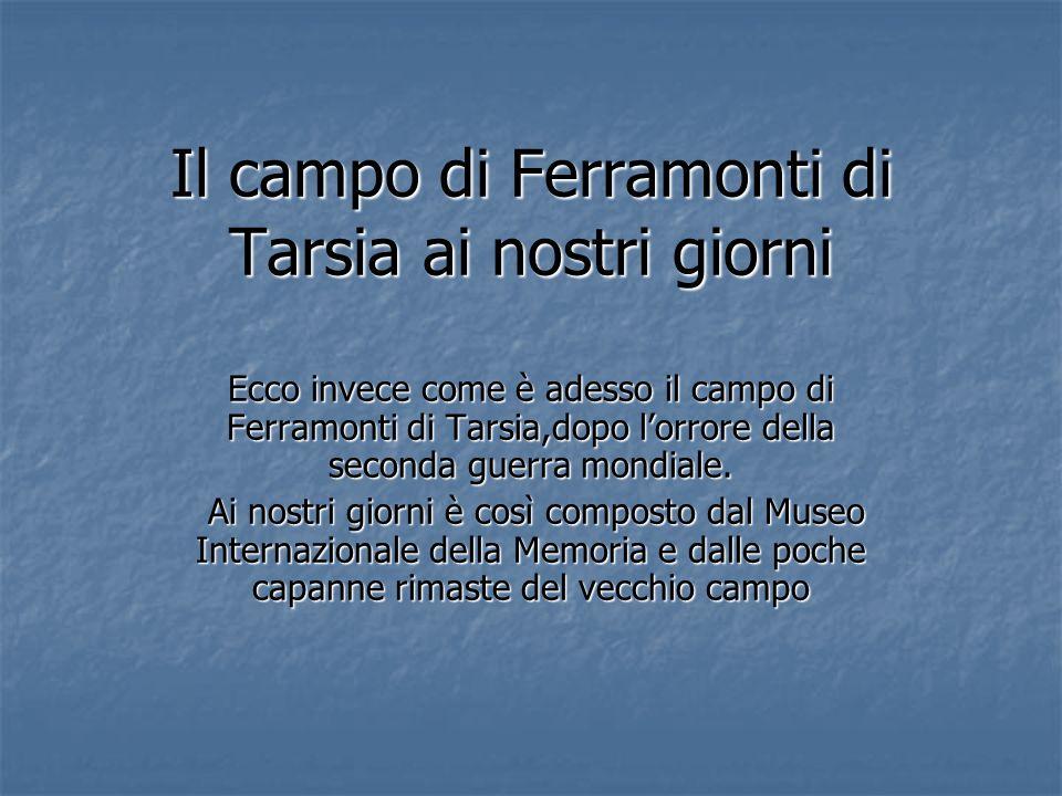 Il campo di Ferramonti di Tarsia ai nostri giorni