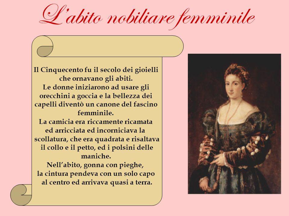 L'abito nobiliare femminile