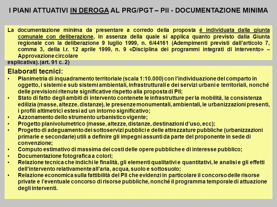 I PIANI ATTUATIVI IN DEROGA AL PRG/PGT – PII - DOCUMENTAZIONE MINIMA
