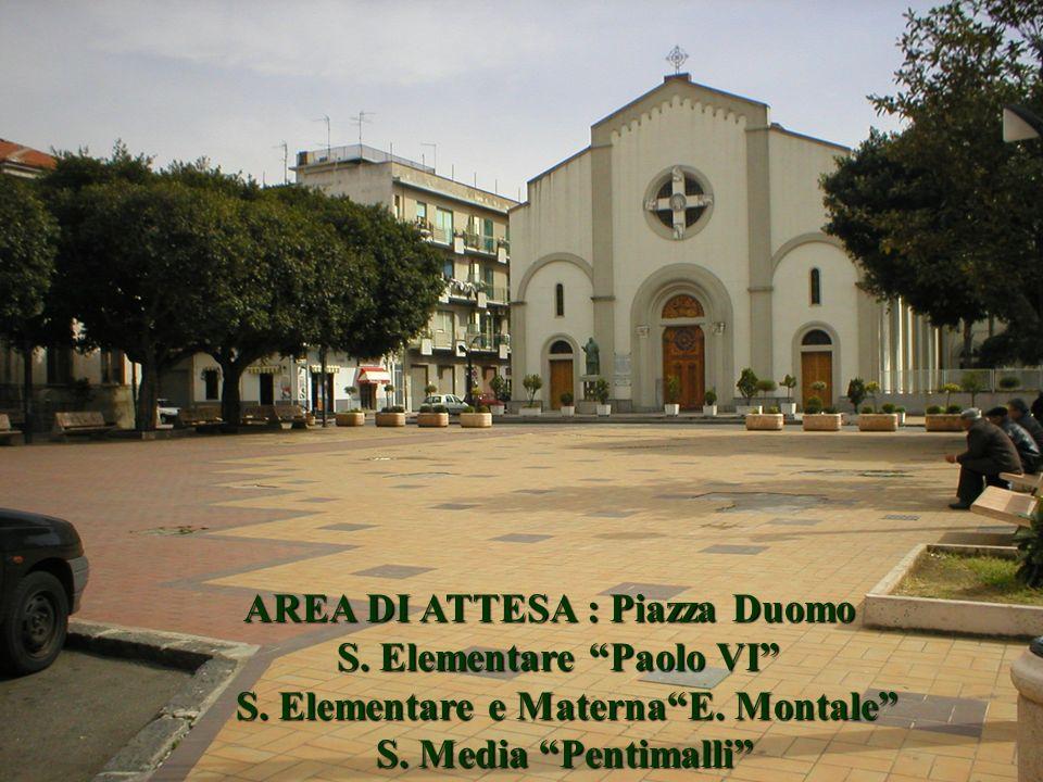AREA DI ATTESA : Piazza Duomo