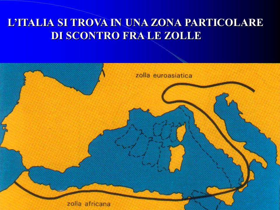 L'ITALIA SI TROVA IN UNA ZONA PARTICOLARE