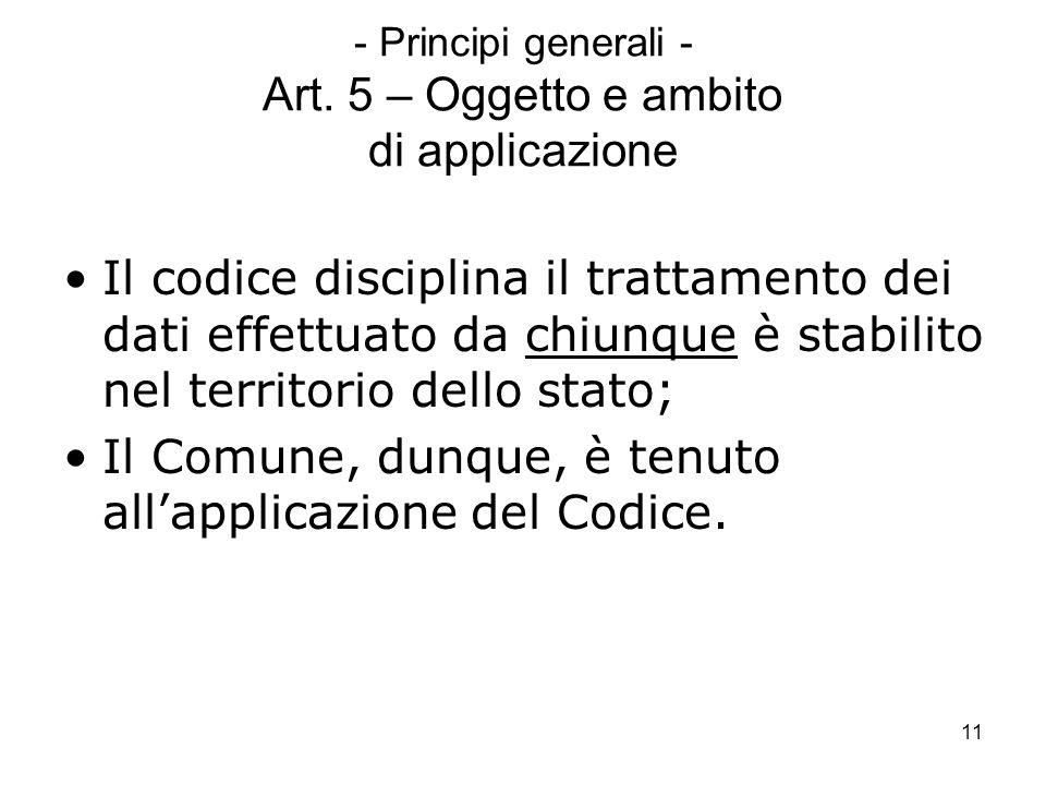- Principi generali - Art. 5 – Oggetto e ambito di applicazione