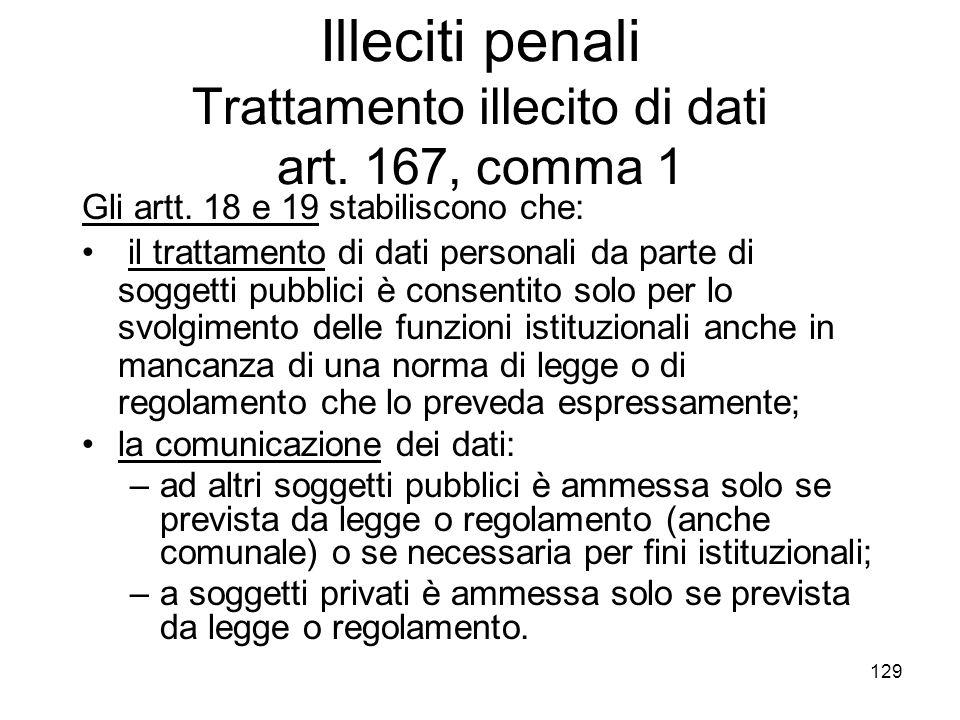 Illeciti penali Trattamento illecito di dati art. 167, comma 1