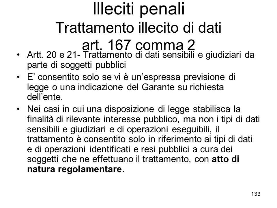 Illeciti penali Trattamento illecito di dati art. 167 comma 2