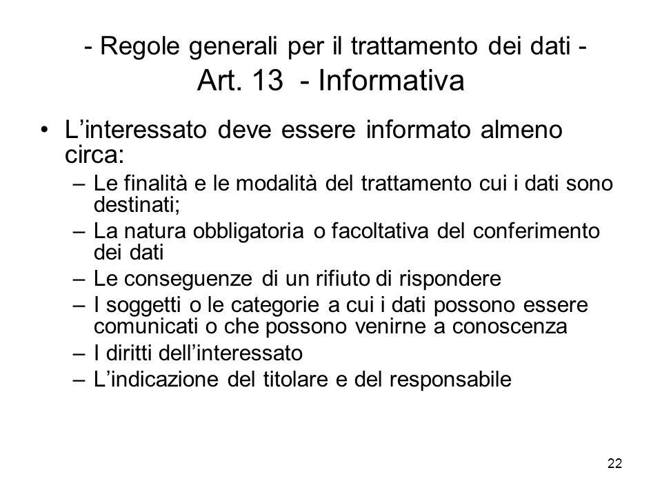 - Regole generali per il trattamento dei dati - Art. 13 - Informativa