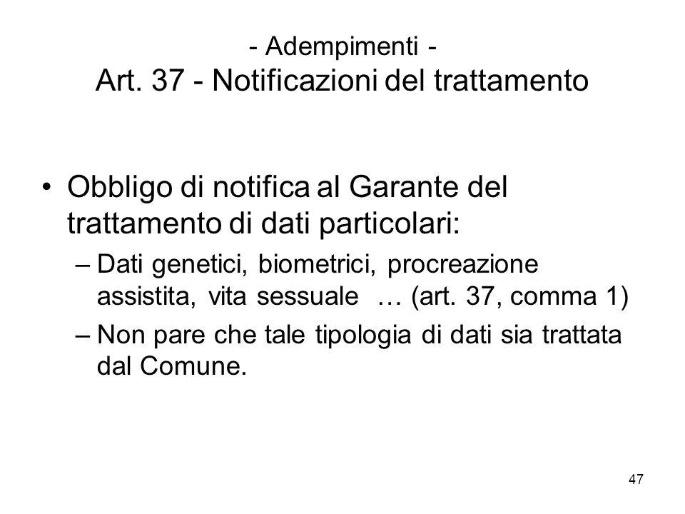 - Adempimenti - Art. 37 - Notificazioni del trattamento