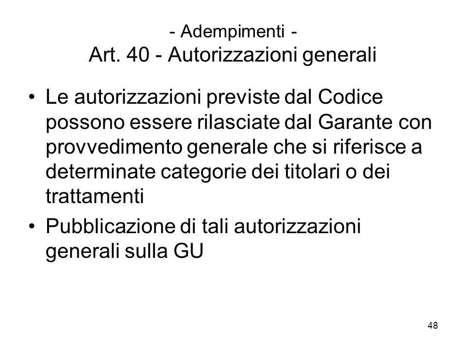 - Adempimenti - Art. 40 - Autorizzazioni generali