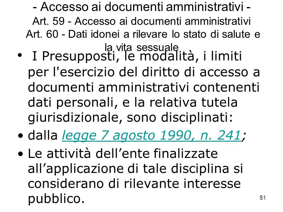 - Accesso ai documenti amministrativi - Art