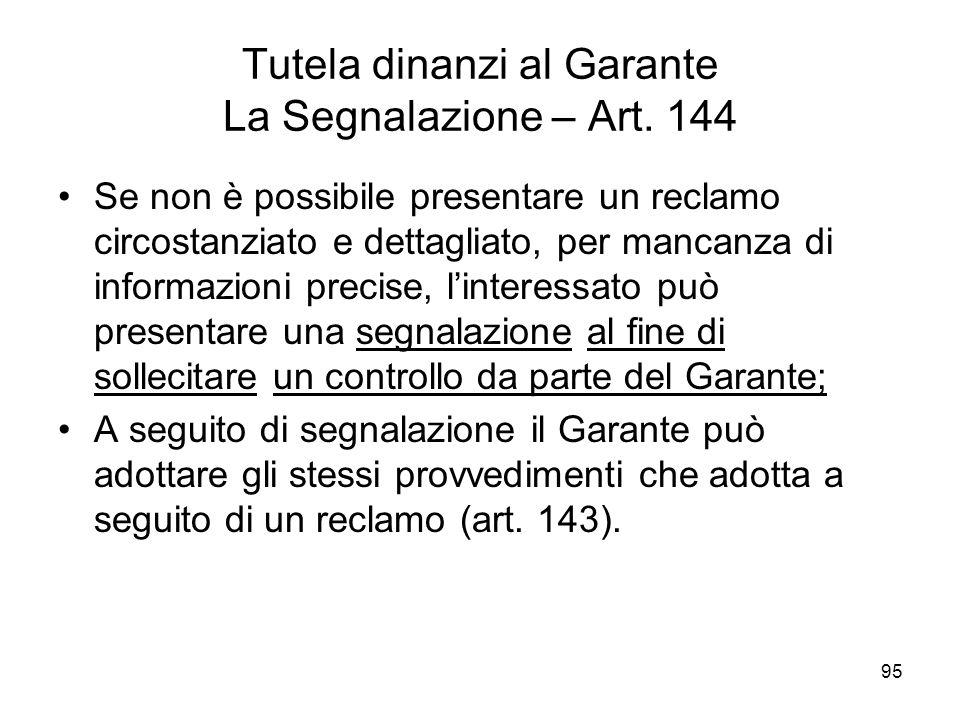 Tutela dinanzi al Garante La Segnalazione – Art. 144