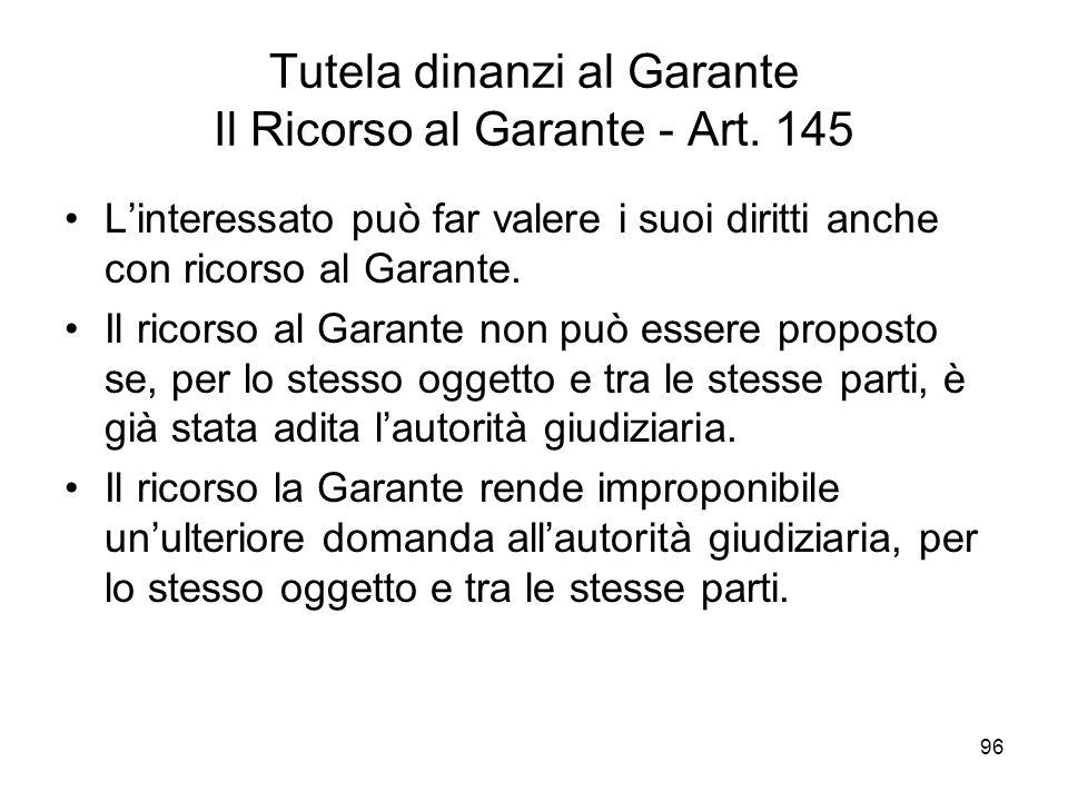 Tutela dinanzi al Garante Il Ricorso al Garante - Art. 145