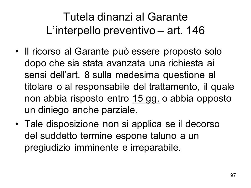 Tutela dinanzi al Garante L'interpello preventivo – art. 146
