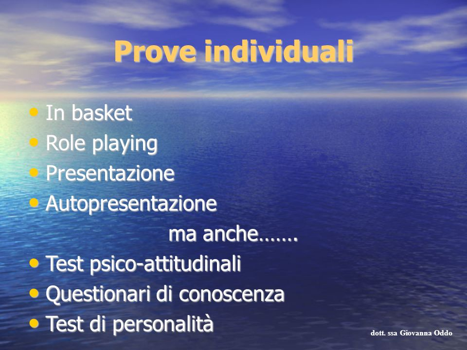 Prove individuali In basket Role playing Presentazione