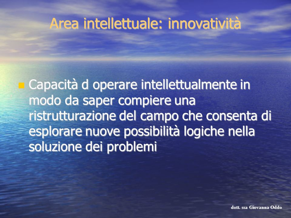 Area intellettuale: innovatività
