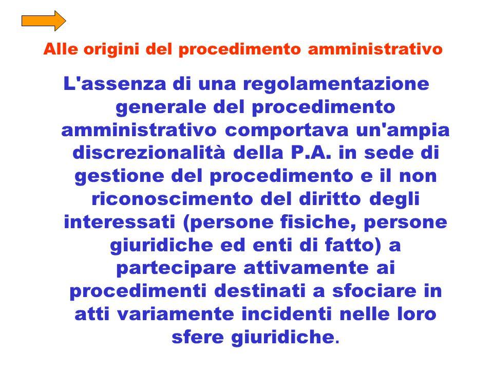 Alle origini del procedimento amministrativo