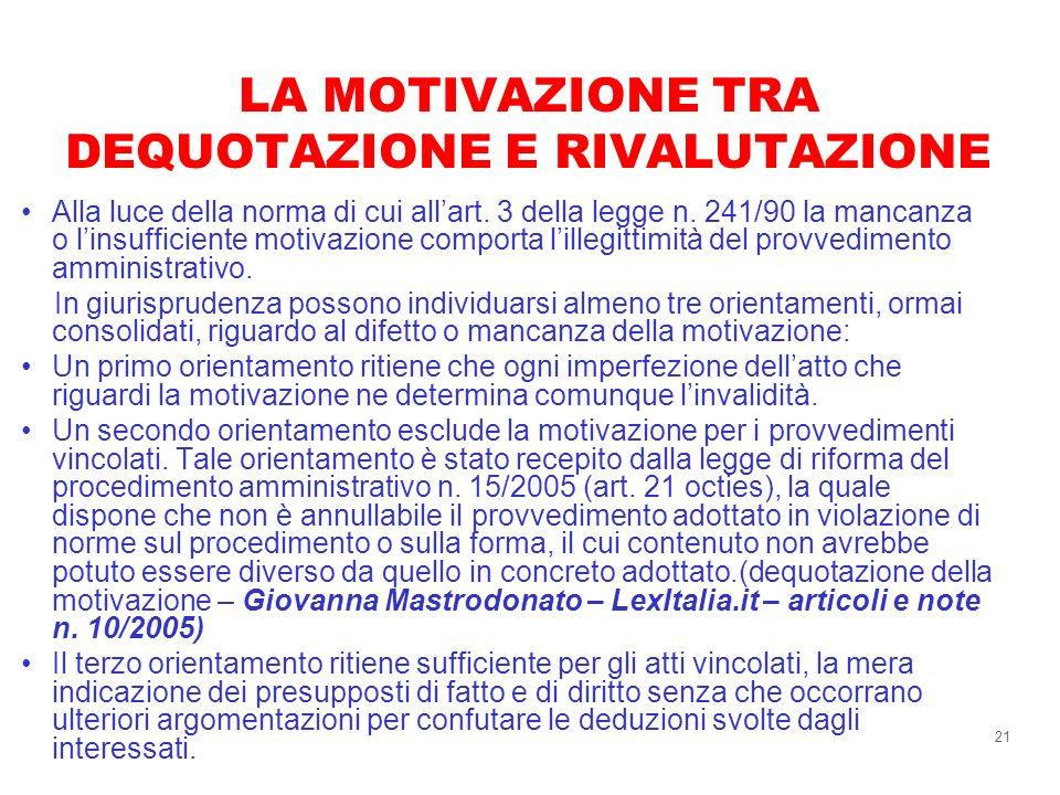 LA MOTIVAZIONE TRA DEQUOTAZIONE E RIVALUTAZIONE