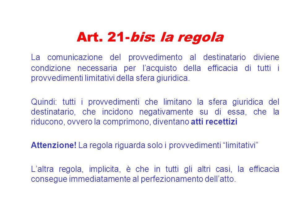 Art. 21-bis: la regola