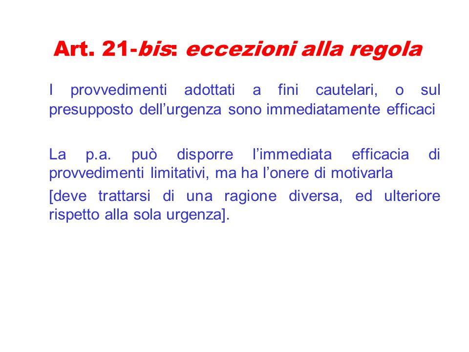 Art. 21-bis: eccezioni alla regola
