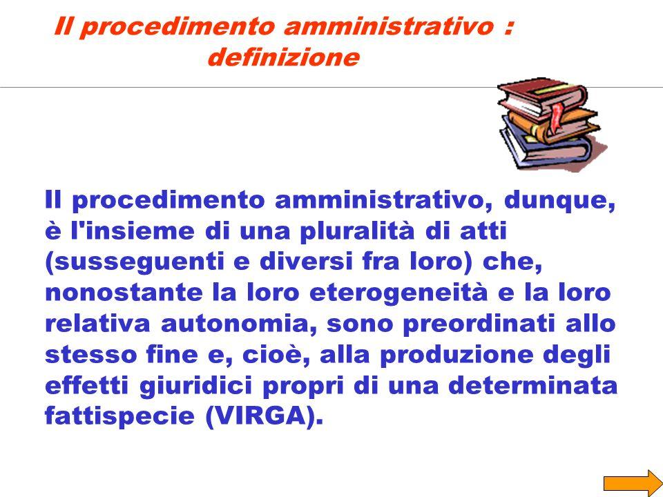 Il procedimento amministrativo : definizione