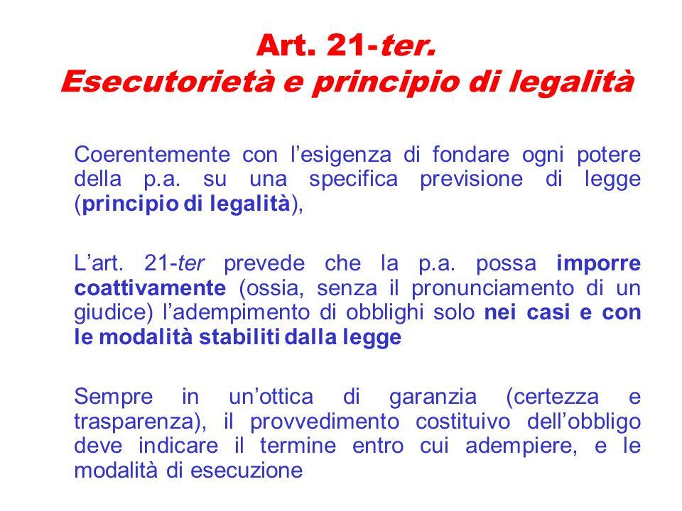 Art. 21-ter. Esecutorietà e principio di legalità