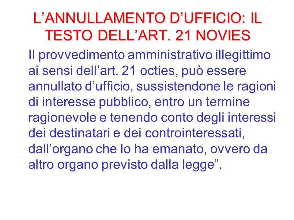L'ANNULLAMENTO D'UFFICIO: IL TESTO DELL'ART. 21 NOVIES