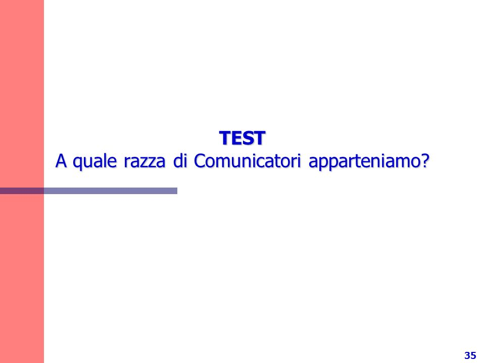 TEST A quale razza di Comunicatori apparteniamo