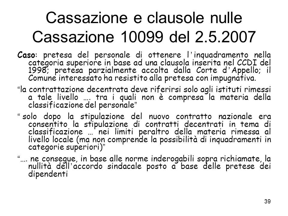 Cassazione e clausole nulle Cassazione 10099 del 2.5.2007