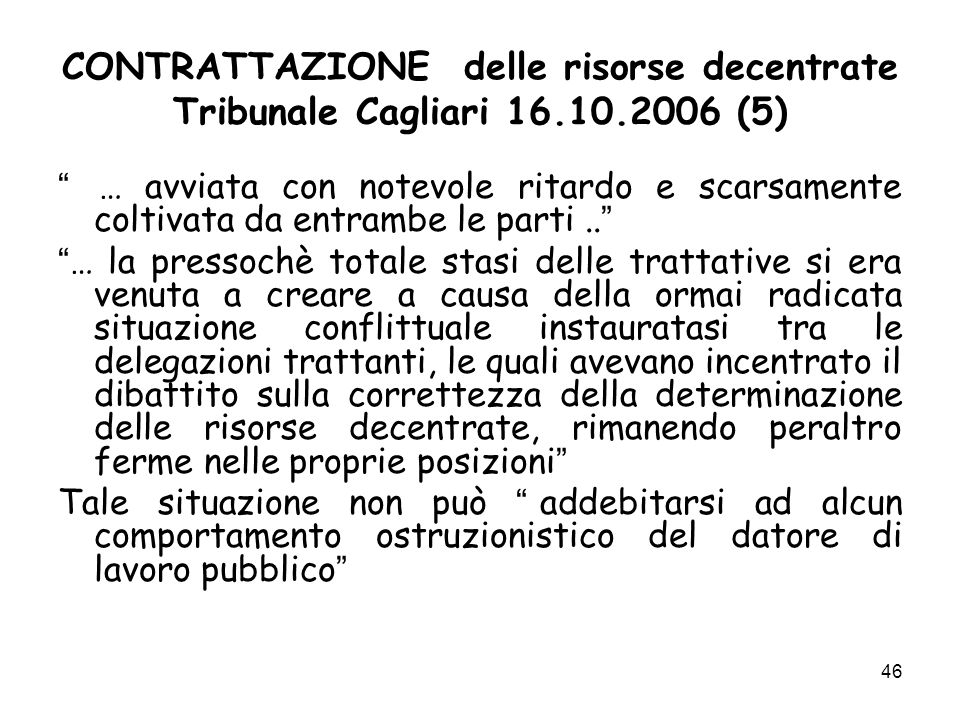 CONTRATTAZIONE delle risorse decentrate Tribunale Cagliari 16. 10