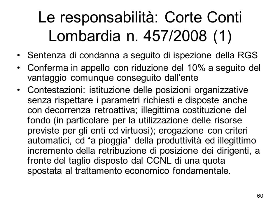 Le responsabilità: Corte Conti Lombardia n. 457/2008 (1)