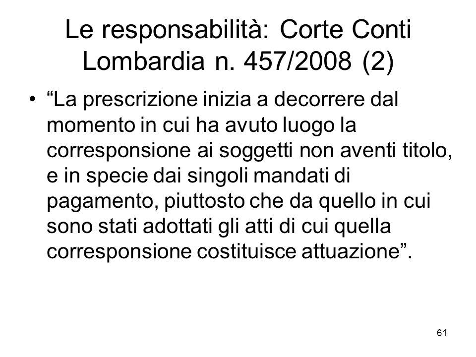 Le responsabilità: Corte Conti Lombardia n. 457/2008 (2)