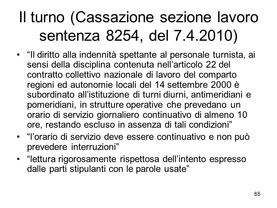 Il turno (Cassazione sezione lavoro sentenza 8254, del 7.4.2010)