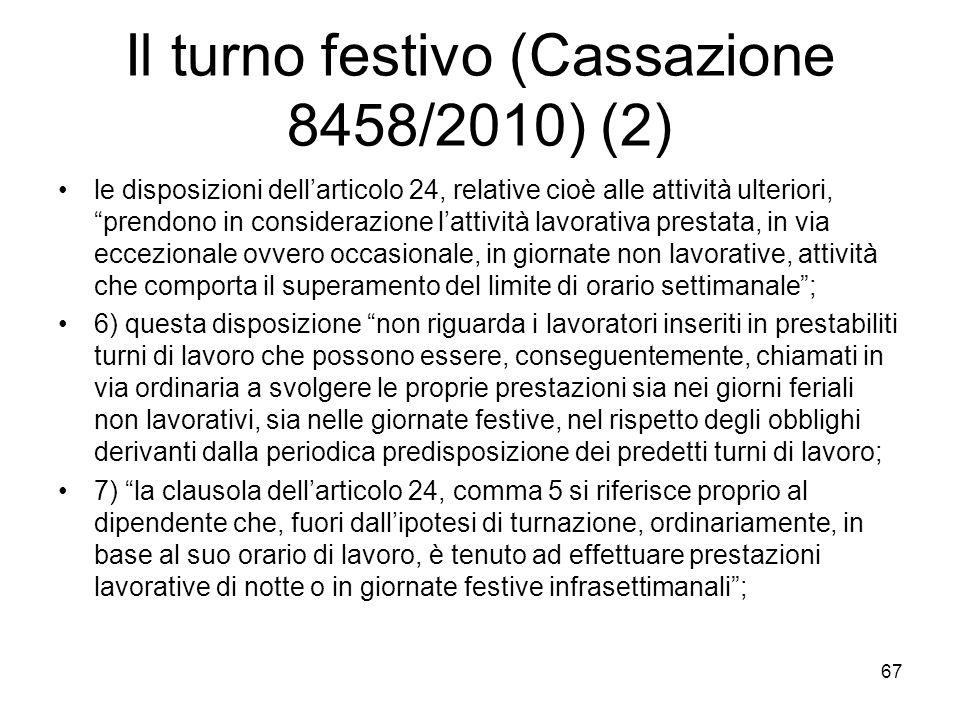 Il turno festivo (Cassazione 8458/2010) (2)