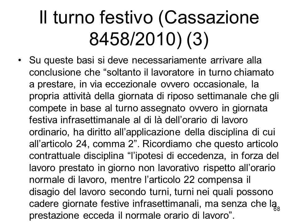 Il turno festivo (Cassazione 8458/2010) (3)