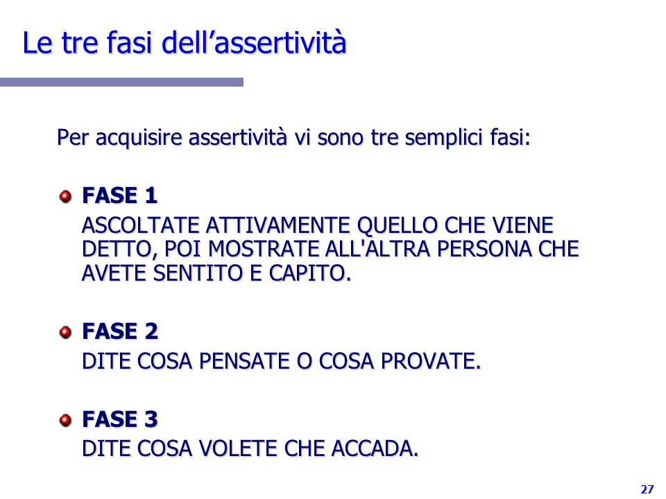 Le tre fasi dell'assertività