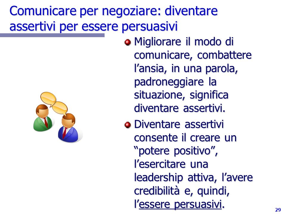 Comunicare per negoziare: diventare assertivi per essere persuasivi