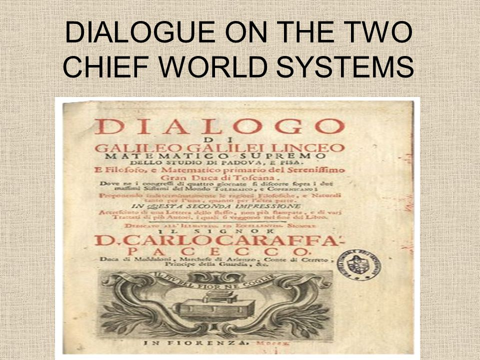 DIALOGUE ON THE TWO CHIEF WORLD SYSTEMS