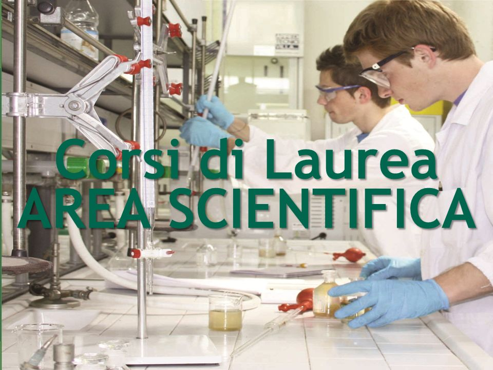 Corsi di Laurea AREA SCIENTIFICA