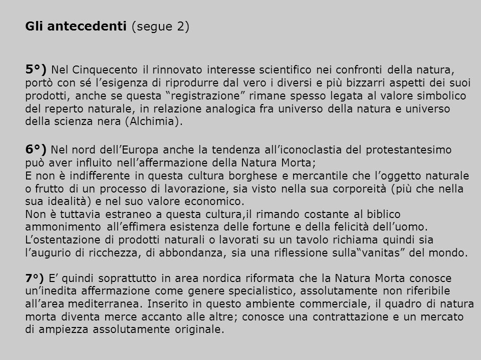 Gli antecedenti (segue 2)