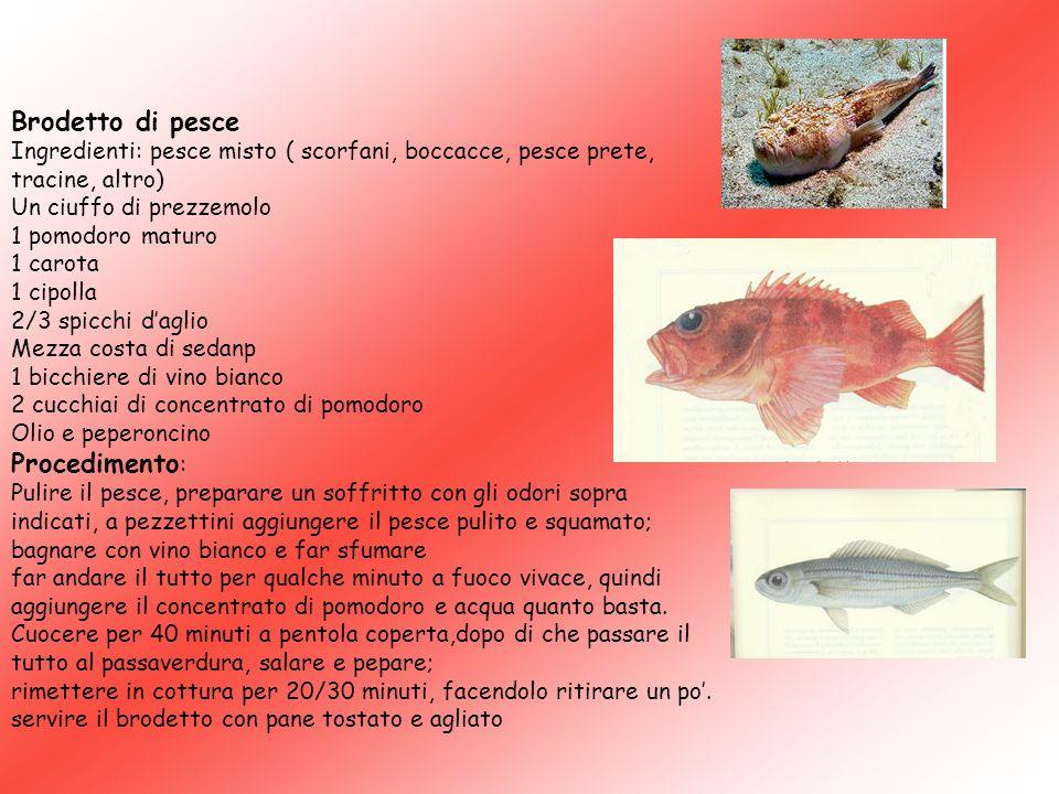 Brodetto di pesce Procedimento: