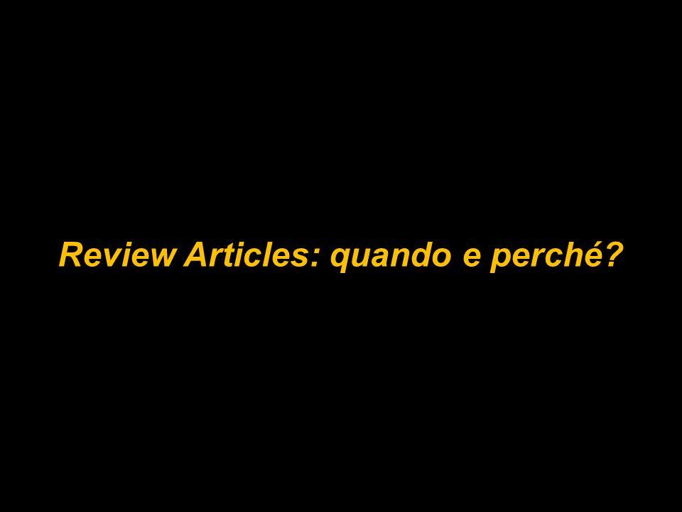Review Articles: quando e perché