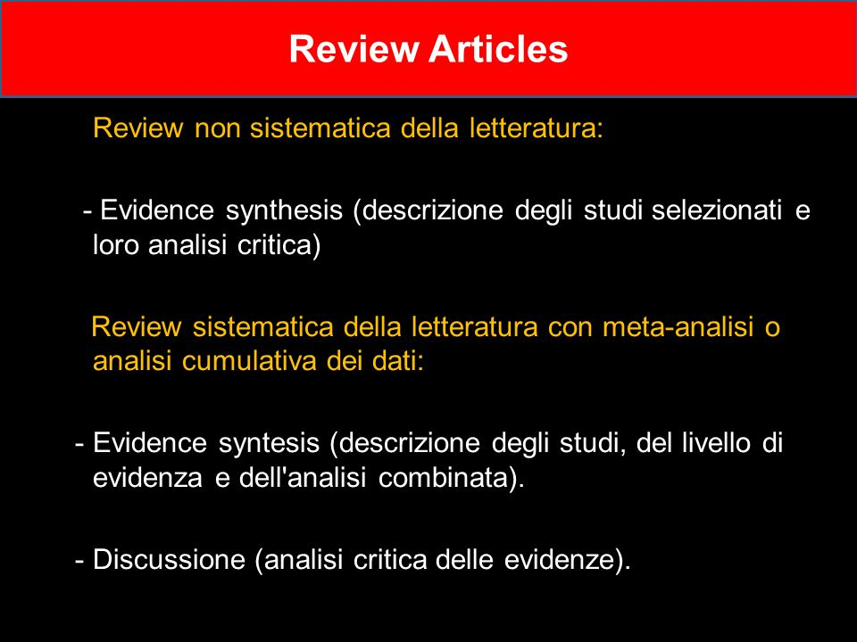 Review Articles Review non sistematica della letteratura: