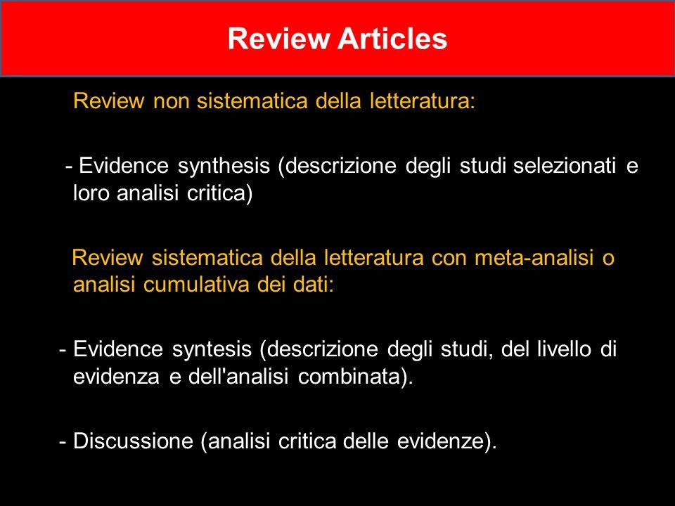 Review Articles Review non sistematica della letteratura: